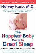 Cover-Bild zu Karp, Harvey: The Happiest Baby Guide to Great Sleep: Simple Solutions for Kids from Birth to 5 Years