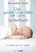 Cover-Bild zu Karp, Harvey: Das glücklichste Baby der Welt - Schlafbuch (eBook)