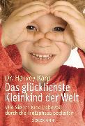 Cover-Bild zu Karp, Harvey: Das glücklichste Kleinkind der Welt (eBook)