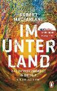 Cover-Bild zu Im Unterland von Macfarlane, Robert