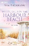 Cover-Bild zu Thompson, Ella: Wiedersehen am Harbour Beach (eBook)