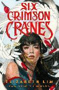 Cover-Bild zu Lim, Elizabeth: Six Crimson Cranes