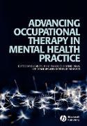 Cover-Bild zu McKay, Elizabeth: Advancing Occupational Therapy in Mental Health Practice