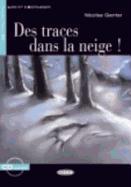 Cover-Bild zu Des traces dans la neige!