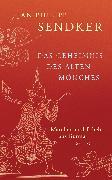 Cover-Bild zu Sendker, Jan-Philipp: Das Geheimnis des alten Mönches (eBook)