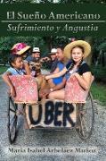 Cover-Bild zu Arbeláez Muñoz, Maria Isabel: El Sue-O Americano