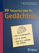 Cover-Bild zu 99 Tatsachen über Ihr Gedächtnis (eBook) von Förstl, Hans