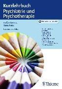 Cover-Bild zu Kurzlehrbuch Psychiatrie und Psychotherapie von Leucht, Stefan