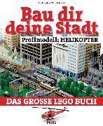 Cover-Bild zu Albrecht, Oliver: Bau dir deine Stadt - Profimodell: Helikopter (eBook)