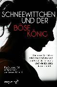 Cover-Bild zu Schmid, Barbara: Schneewittchen und der böse König (eBook)