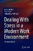 Cover-Bild zu Spieß, Erika: Dealing With Stress in a Modern Work Environment (eBook)