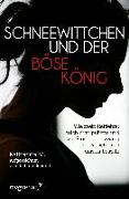 Cover-Bild zu M., Katharina: Schneewittchen und der böse König