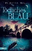 Cover-Bild zu Mylius, Katharina M.: Tödliches Blau (eBook)