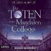 Cover-Bild zu Mylius, Katharina M.: Die Toten vom Magdalen College (Audio Download)
