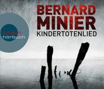 Cover-Bild zu Minier, Bernard: Kindertotenlied