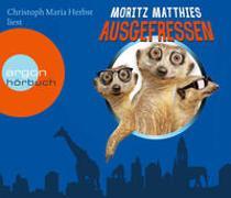 Cover-Bild zu Matthies, Moritz: Ausgefressen