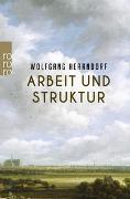 Cover-Bild zu Herrndorf, Wolfgang: Arbeit und Struktur