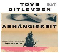 Cover-Bild zu Ditlevsen, Tove: Abhängigkeit