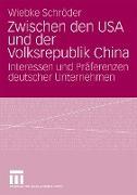 Cover-Bild zu Schröder, Wiebke: Zwischen den USA und der Volksrepublik China