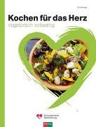 Cover-Bild zu Kochen für das Herz von Bänziger, Erica