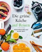 Cover-Bild zu Die Grüne Küche auf Reisen von Frenkiel, David