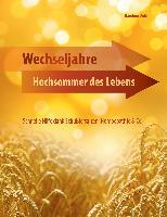 Cover-Bild zu Wechseljahre - Hochsommer des Lebens von Dichtl, Karoline