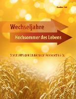 Cover-Bild zu Wechseljahre - Hochsommer des Lebens (eBook) von Dichtl, Karoline