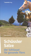 Cover-Bild zu Schüssler Salze - der Schlüssel für gesunde Tiere von Eberhart, Peter