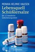 Cover-Bild zu Lebensquell Schüsslersalze von Hausen, Monika Helmke