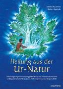 Cover-Bild zu Heilung aus der Ur-Natur von Sharamon, Shalila