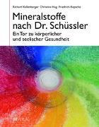 Cover-Bild zu Mineralstoffe nach Dr. Schüssler von Kellenberger, Richard