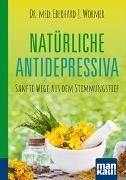 Cover-Bild zu Natürliche Antidepressiva. Kompakt-Ratgeber von Wormer, Dr. med. Eberhard J.