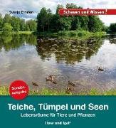 Cover-Bild zu Ernsten, Svenja: Teiche, Tümpel und Seen / Sonderausgabe