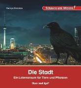 Cover-Bild zu Ernsten, Svenja: Die Stadt