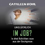 Cover-Bild zu eBook Unglücklich im Job?
