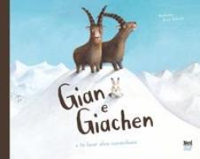 Cover-Bild zu Gian e Giachen e la lieur alva curaschusa von Jackowski, Amélie (Illustr.)