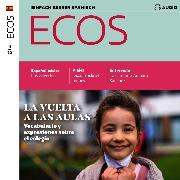 Cover-Bild zu Jimenez, Covadonga: Spanisch lernen Audio - Die Schule geht wieder los (Audio Download)