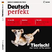 Cover-Bild zu Verlag, Spotlight: Deutsch lernen Audio - Tierisch! Über Mensch und Tier sprechen (Audio Download)
