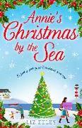 Cover-Bild zu Annie's Christmas by the Sea (eBook) von Eeles, Liz