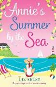 Cover-Bild zu Annie's Summer by the Sea: The Perfect Laugh Out Loud Romantic Comedy von Eeles, Liz