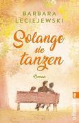 Cover-Bild zu Solange sie tanzen von Leciejewski, Barbara
