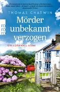 Cover-Bild zu Mörder unbekannt verzogen von Chatwin, Thomas