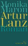 Cover-Bild zu Artur Lanz von Maron, Monika