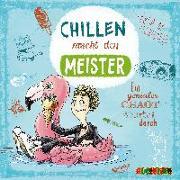 Cover-Bild zu Chillen macht den Meister von Leonhardt, Jakob M.