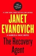 Cover-Bild zu Evanovich, Janet: The Recovery Agent (eBook)