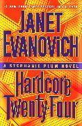 Cover-Bild zu Evanovich, Janet: Hardcore Twenty-Four (eBook)