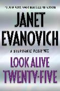 Cover-Bild zu Evanovich, Janet: Look Alive Twenty-Five (eBook)