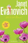 Cover-Bild zu Evanovich, Janet: Jetzt ist Kuss! (eBook)