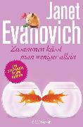 Cover-Bild zu Evanovich, Janet: Zusammen küsst man weniger allein (eBook)