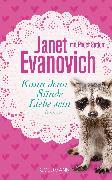 Cover-Bild zu Evanovich, Janet: Kann denn Sünde Liebe sein (eBook)